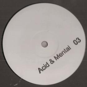Acid And Mental 03