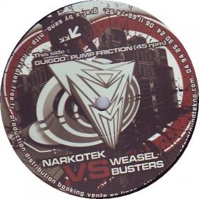 Narkotek vs weasel buster 01