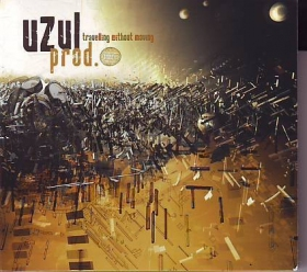 Uzul prod.\r\n�travelling without moving��